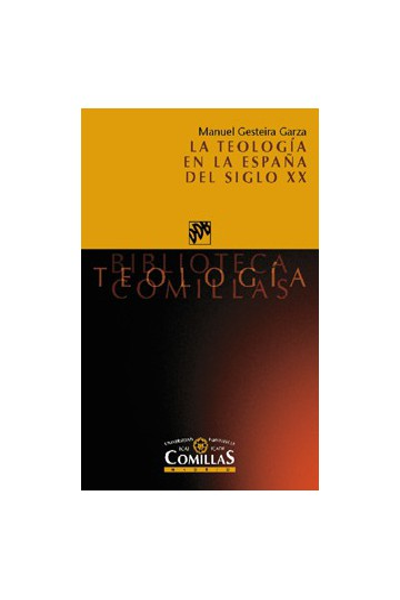 La teología en la España del siglo XX