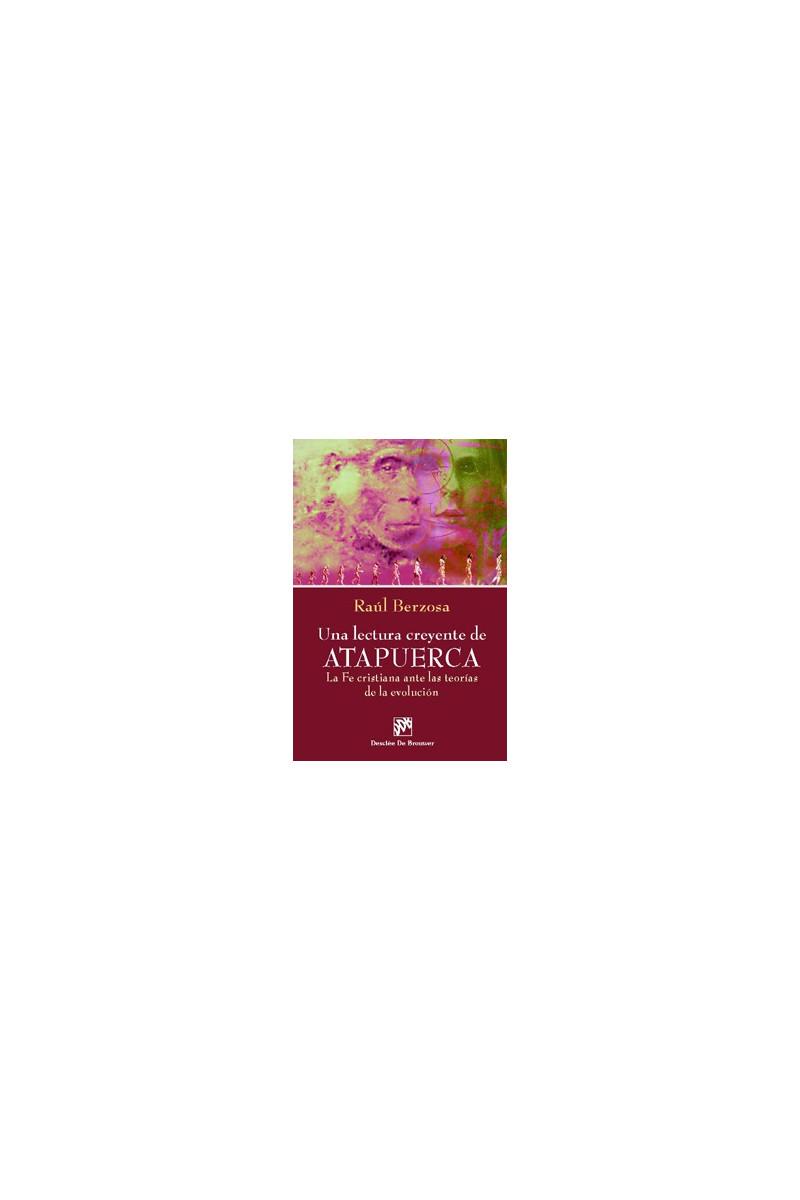 Una lectura creyente de Atapuerca