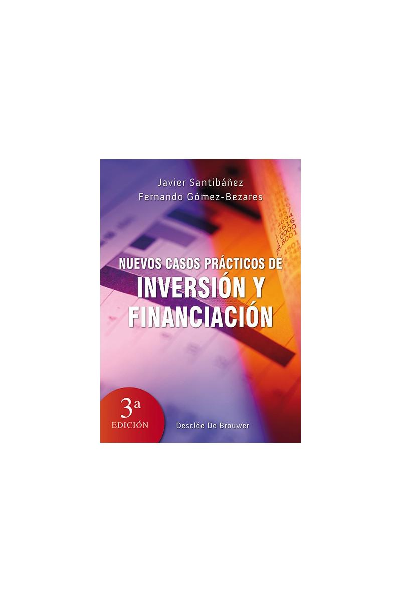 Nuevos casos prácticos de inversión y financiación