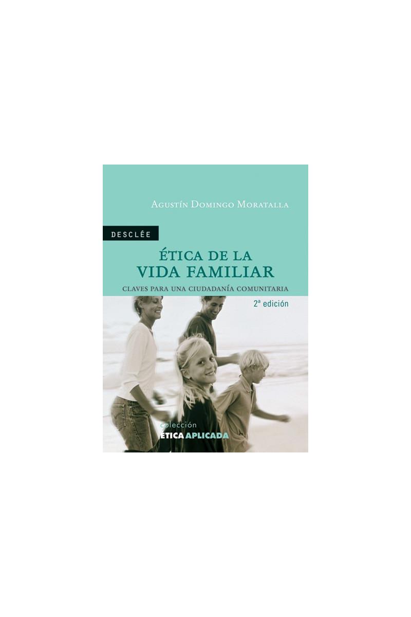 Ética de la vida familiar