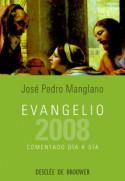 Evangelio 2008 comentado día a día