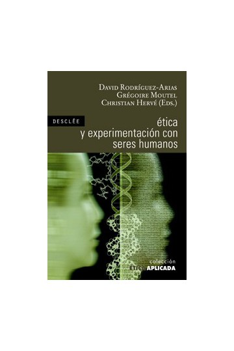 Ética y experimentación con seres humanos
