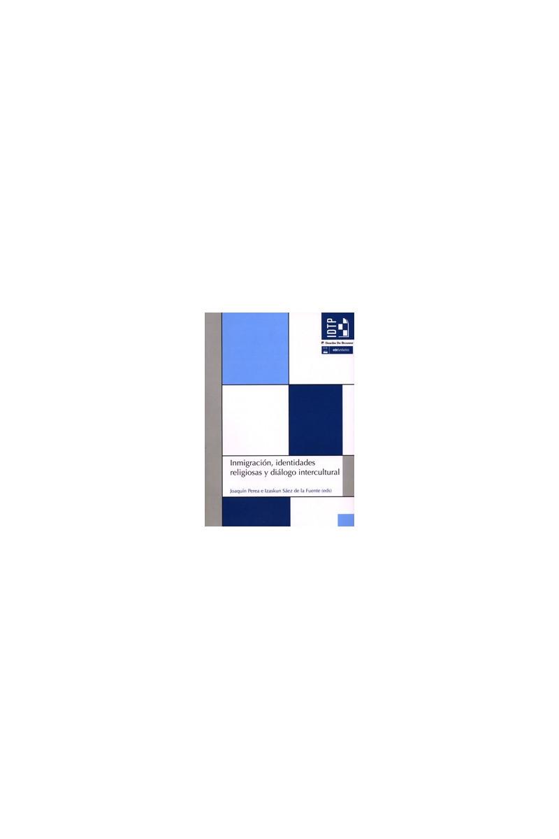 Inmigración, identidades religiosas y diálogo intercultural