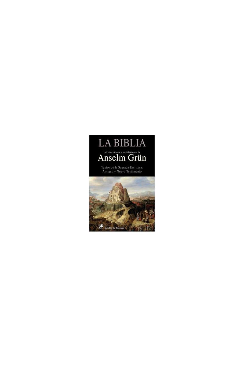 La Biblia. Introducciones y meditaciones de Anselm Grün