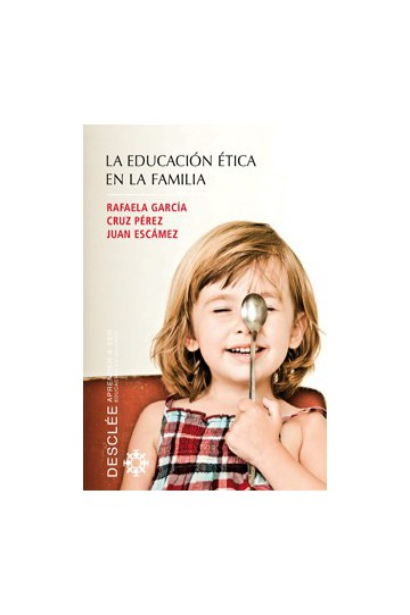 La educación ética en la familia