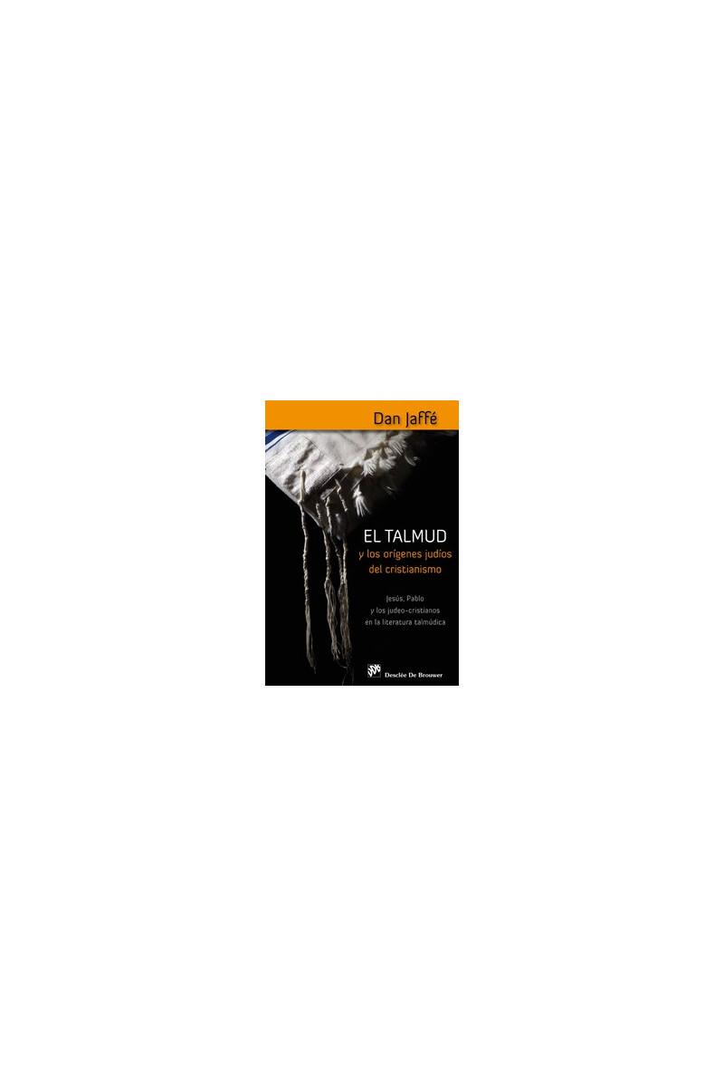 El Talmud y los orígenes judíos del Cristianismo