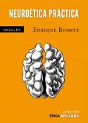 Neuroética práctica