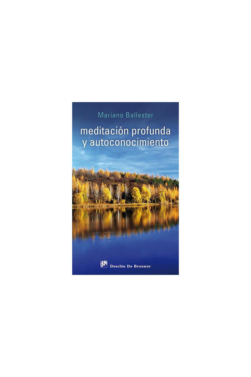 Meditación profunda y autoconocimiento
