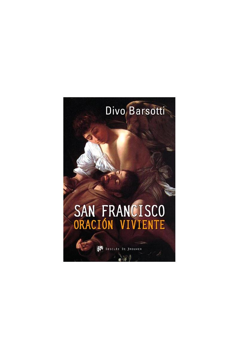 San Francisco oración viviente