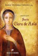 Orar con santa Clara de Asís