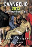 Evangelio 2013 comentado día a día