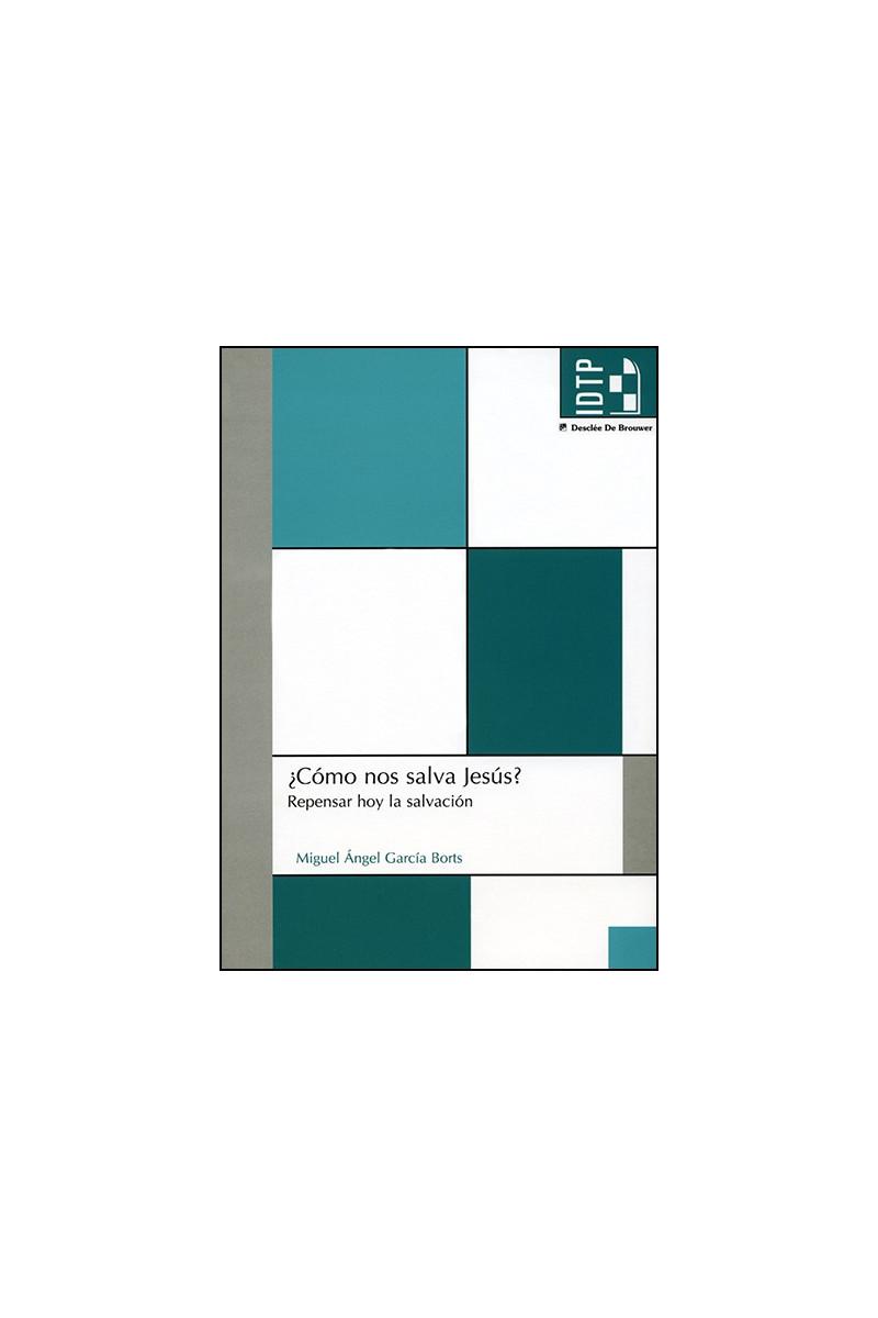 ¿Cómo nos salva Jesús?