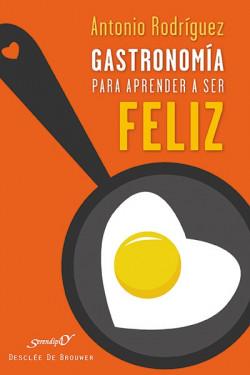 Gastronomía para aprender a ser feliz
