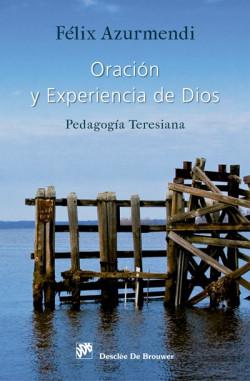 Oración y experiencia de Dios