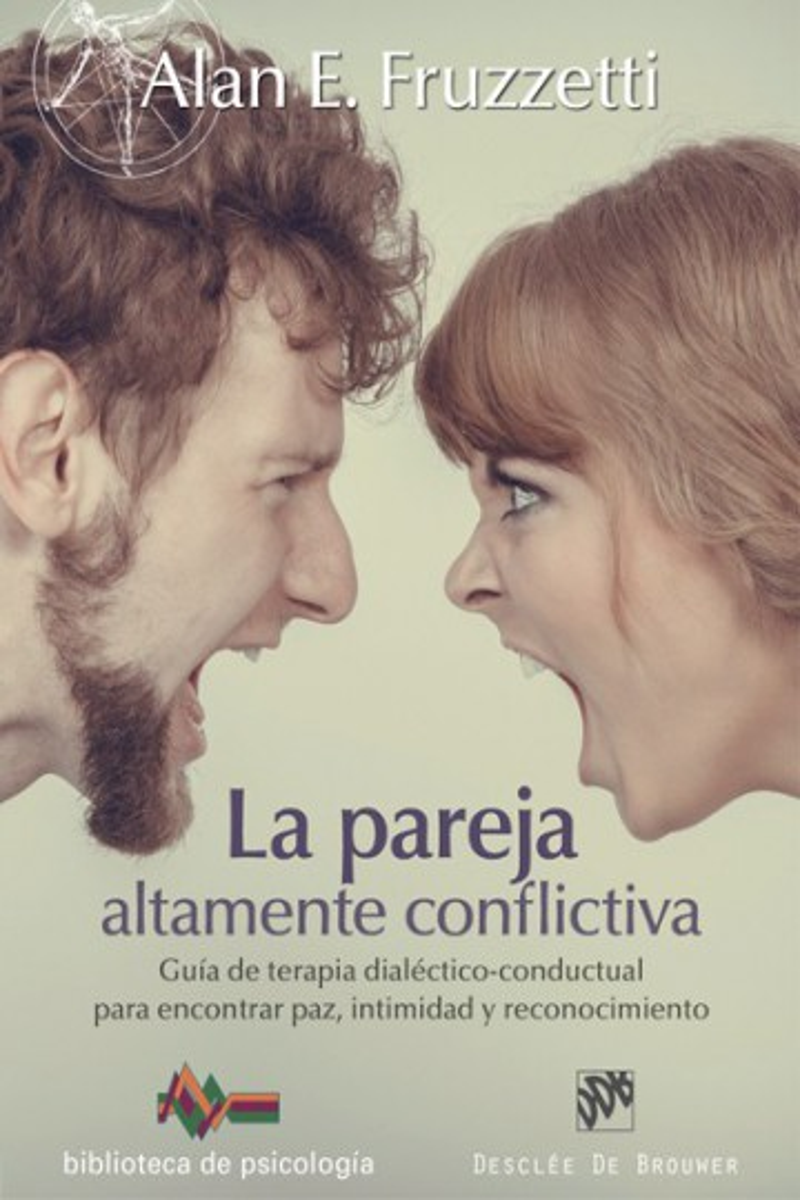 La pareja altamente conflictiva