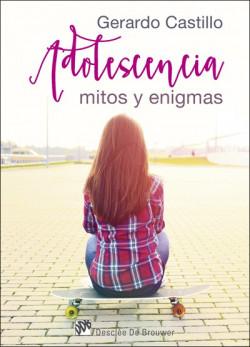 Adolescencia: mitos y enigmas