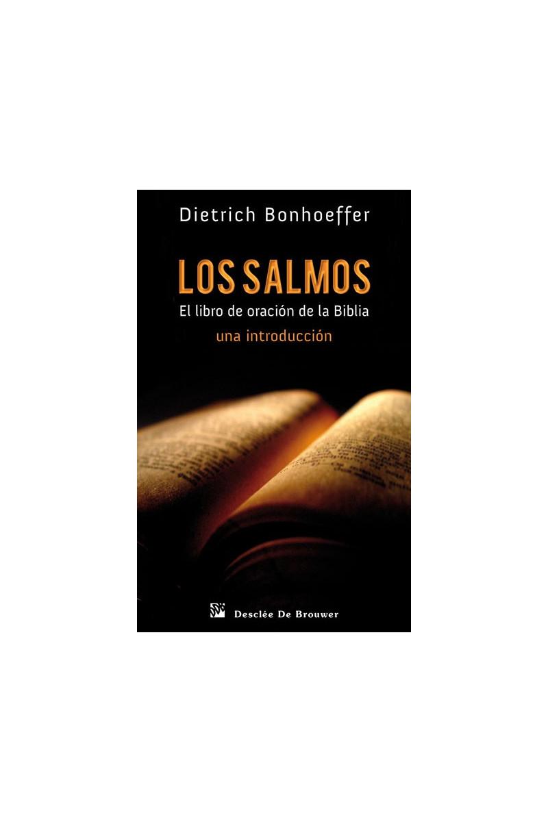 Los Salmos, el libro de oración de la Biblia