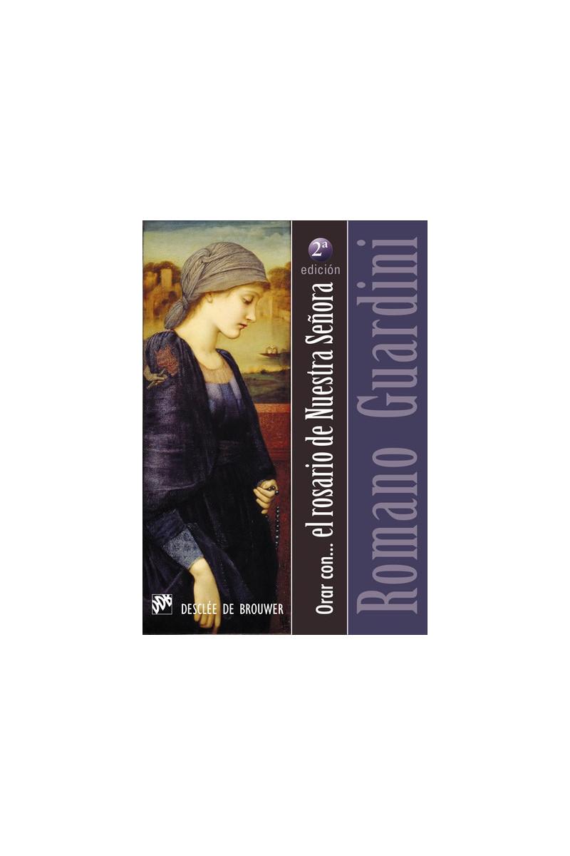 Orar con el rosario de Nuestra Señora