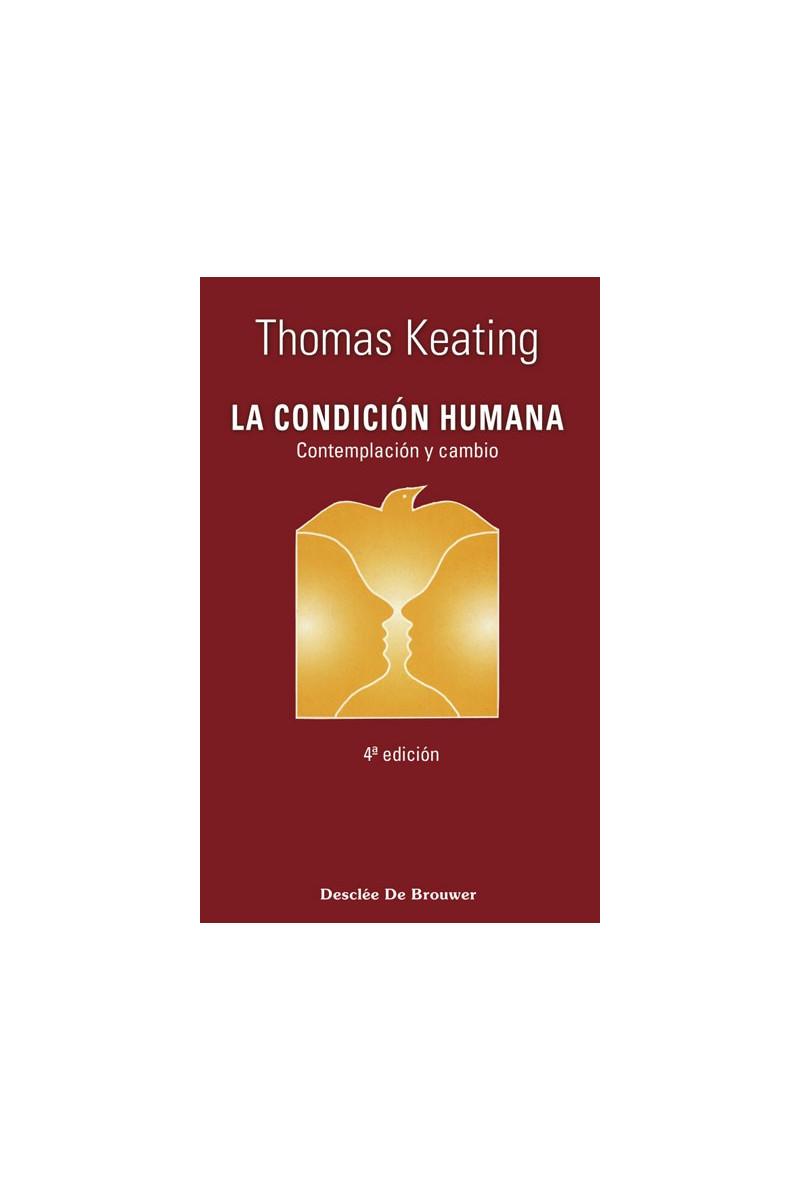 La condición humana. Contemplación y cambio