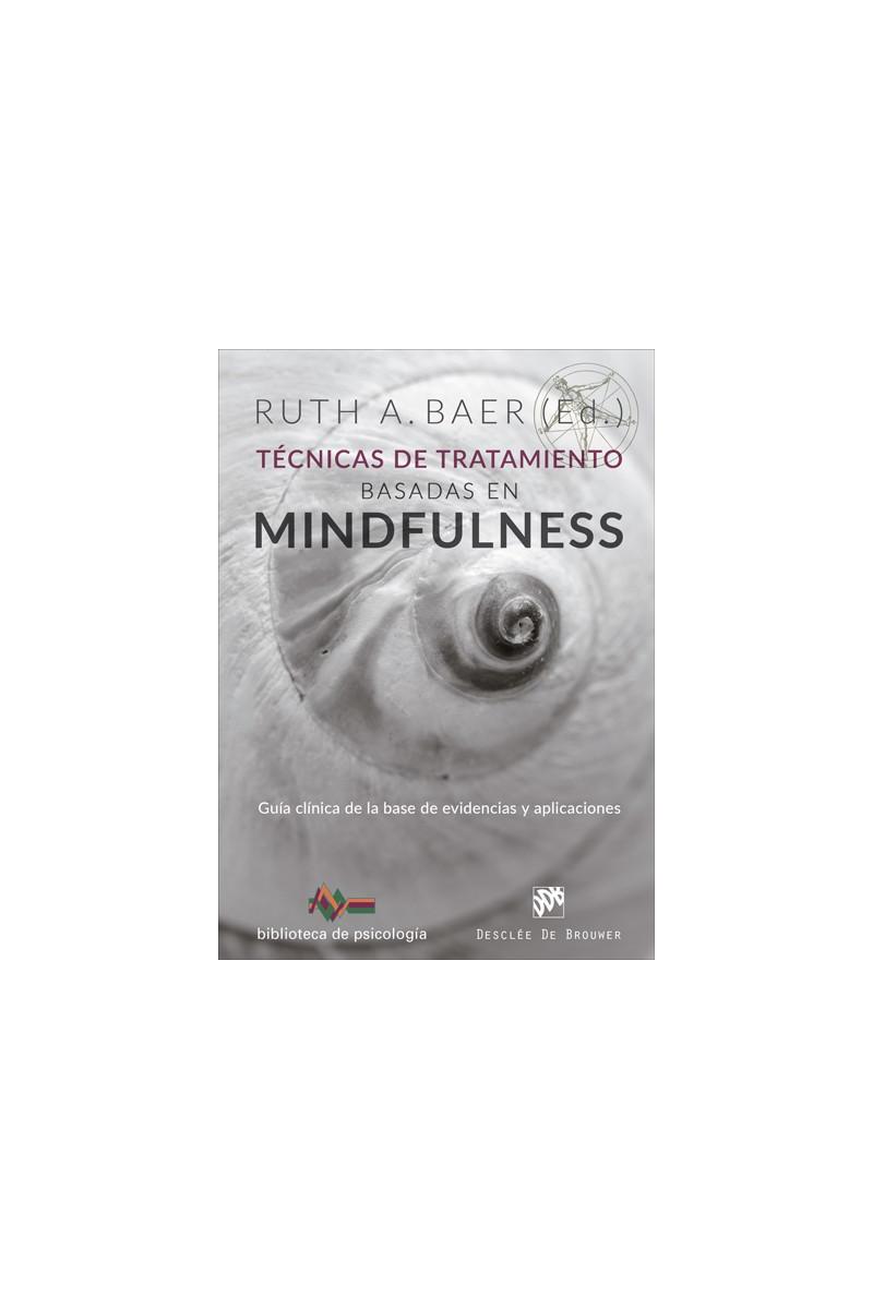 Técnicas de tratamiento basadas en mindfulness