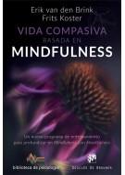 Vida compasiva basada en mindfulness