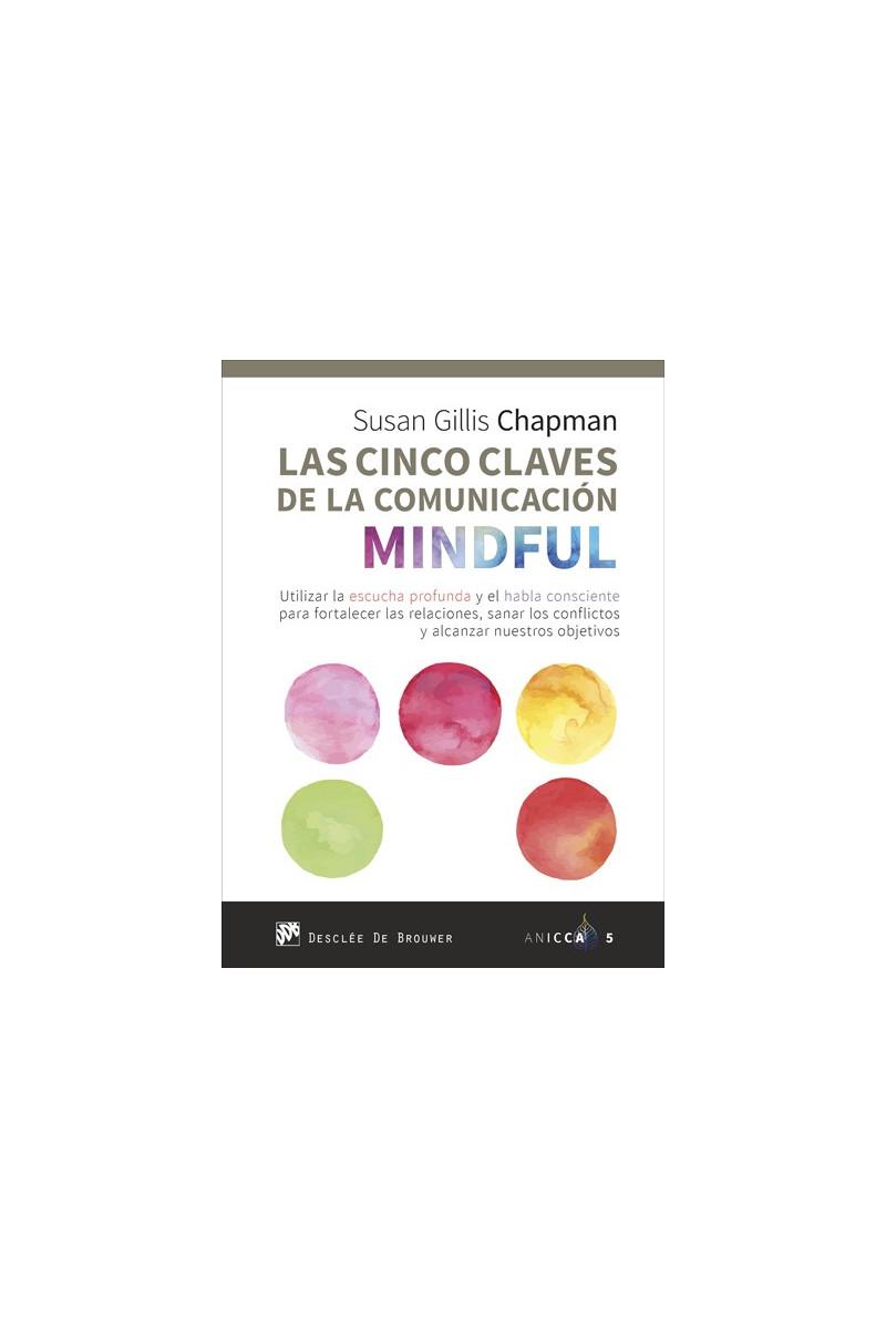 Las cinco claves de la comunicación Mindful