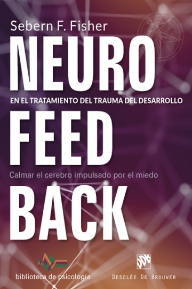Neurofeedback en el tratamiento del trauma del desarrollo