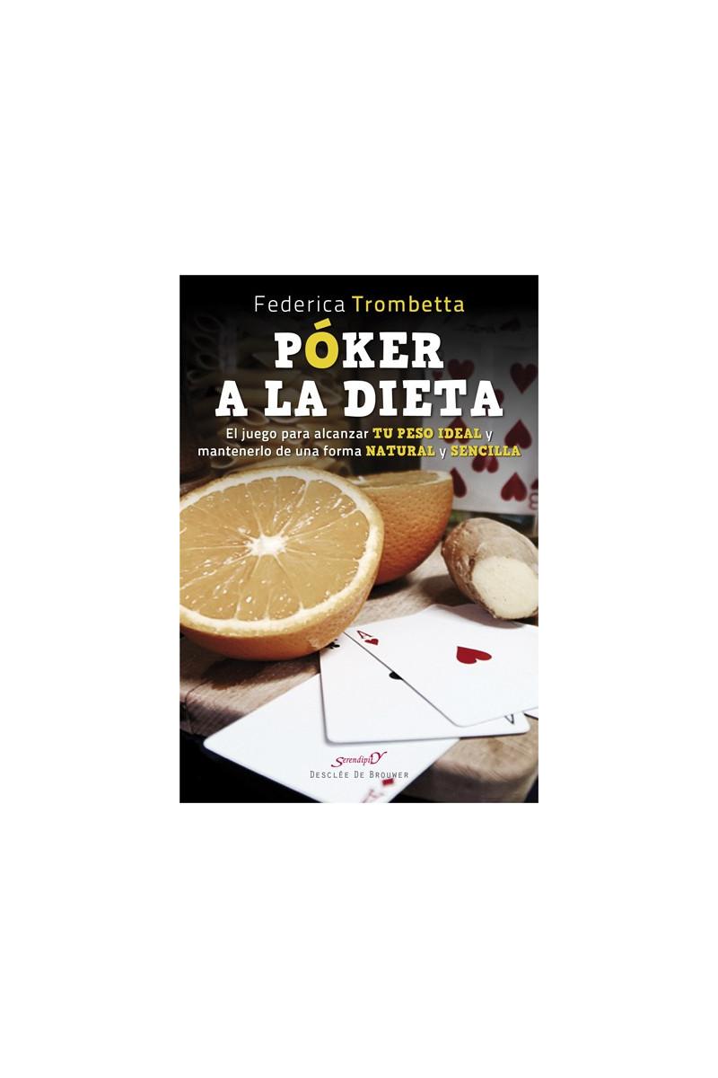 Póker a la dieta