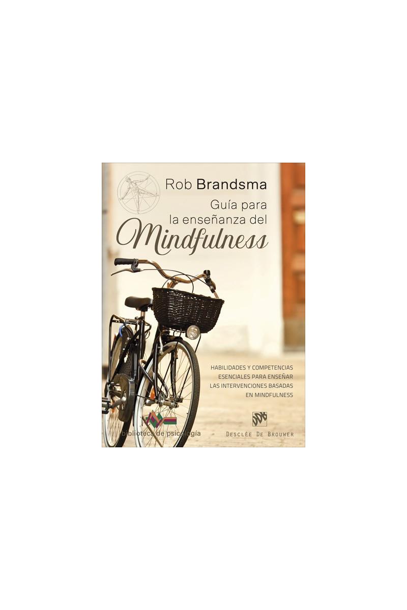 Guía para la enseñanza del Mindfulness
