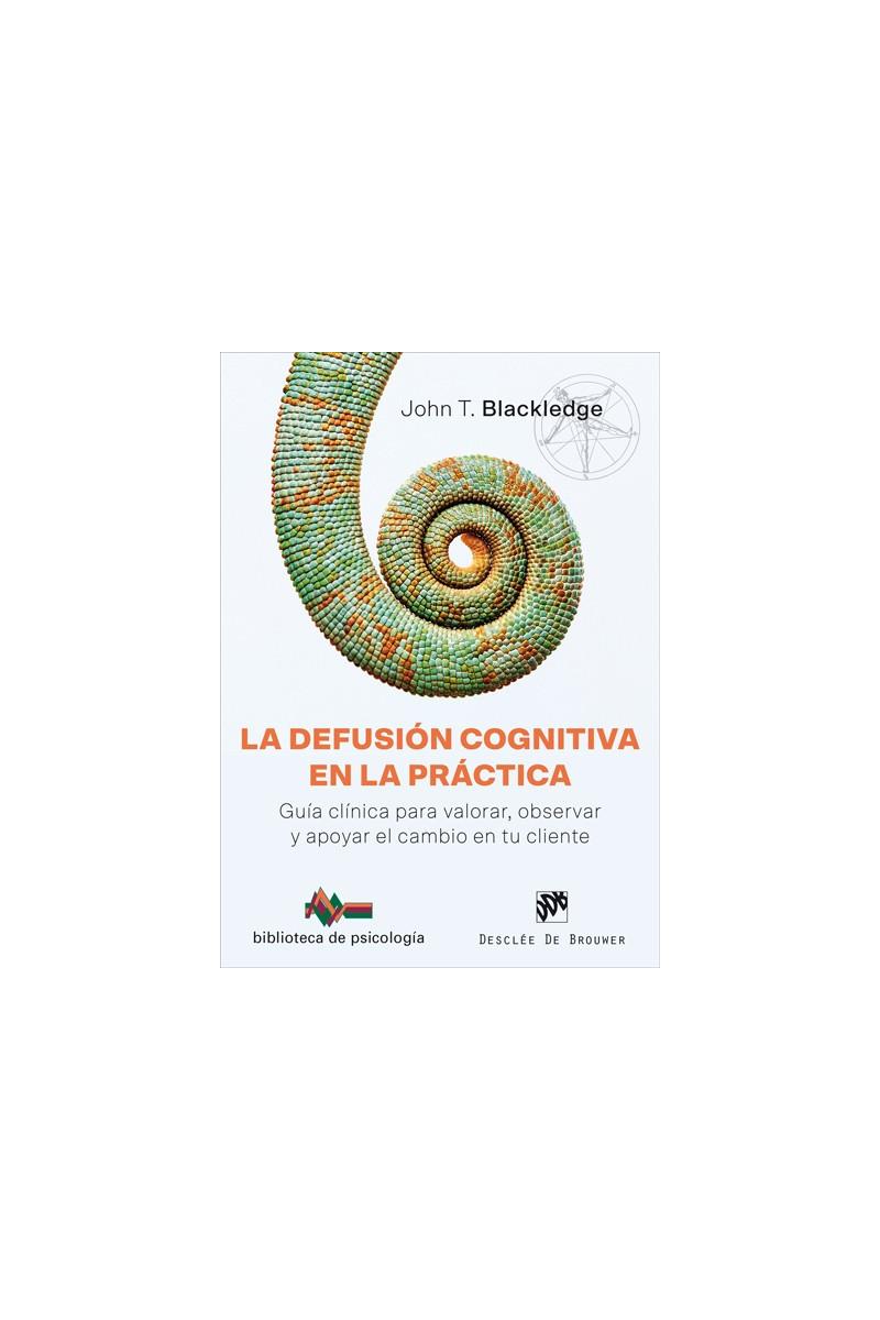 La defusión cognitiva en la práctica