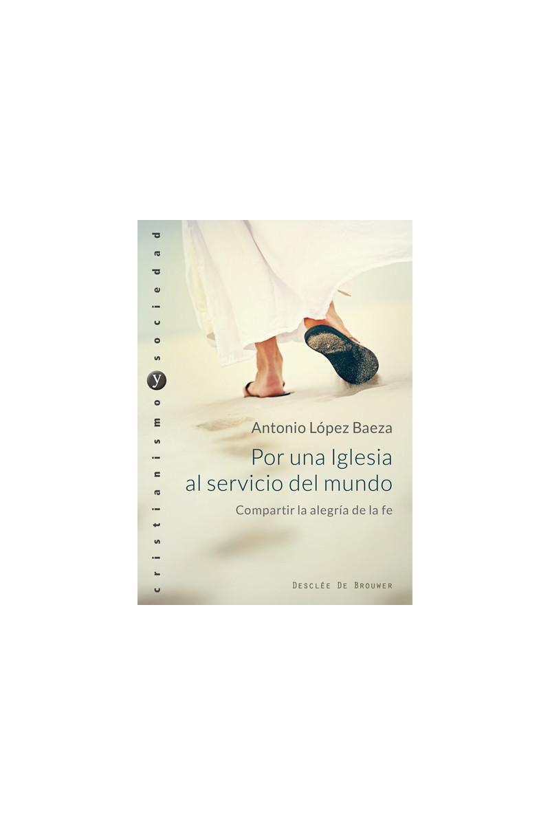 Resultado de imagen de Por una iglesia al servicio del mundo