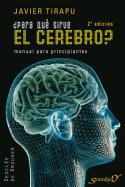 ¿Para qué sirve el cerebro?