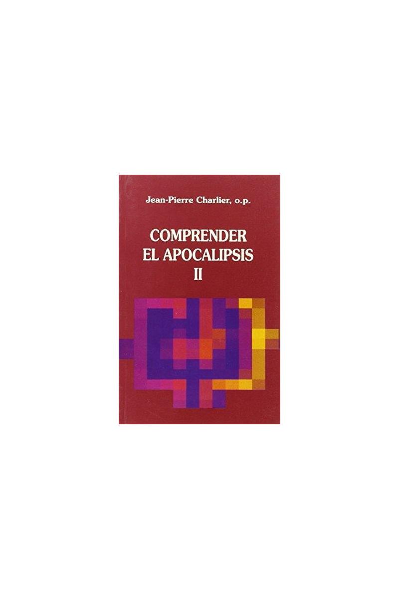 Comprender el Apocalipsis - T.2