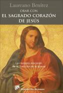 Orar con el Sagrado Corazón de Jesús