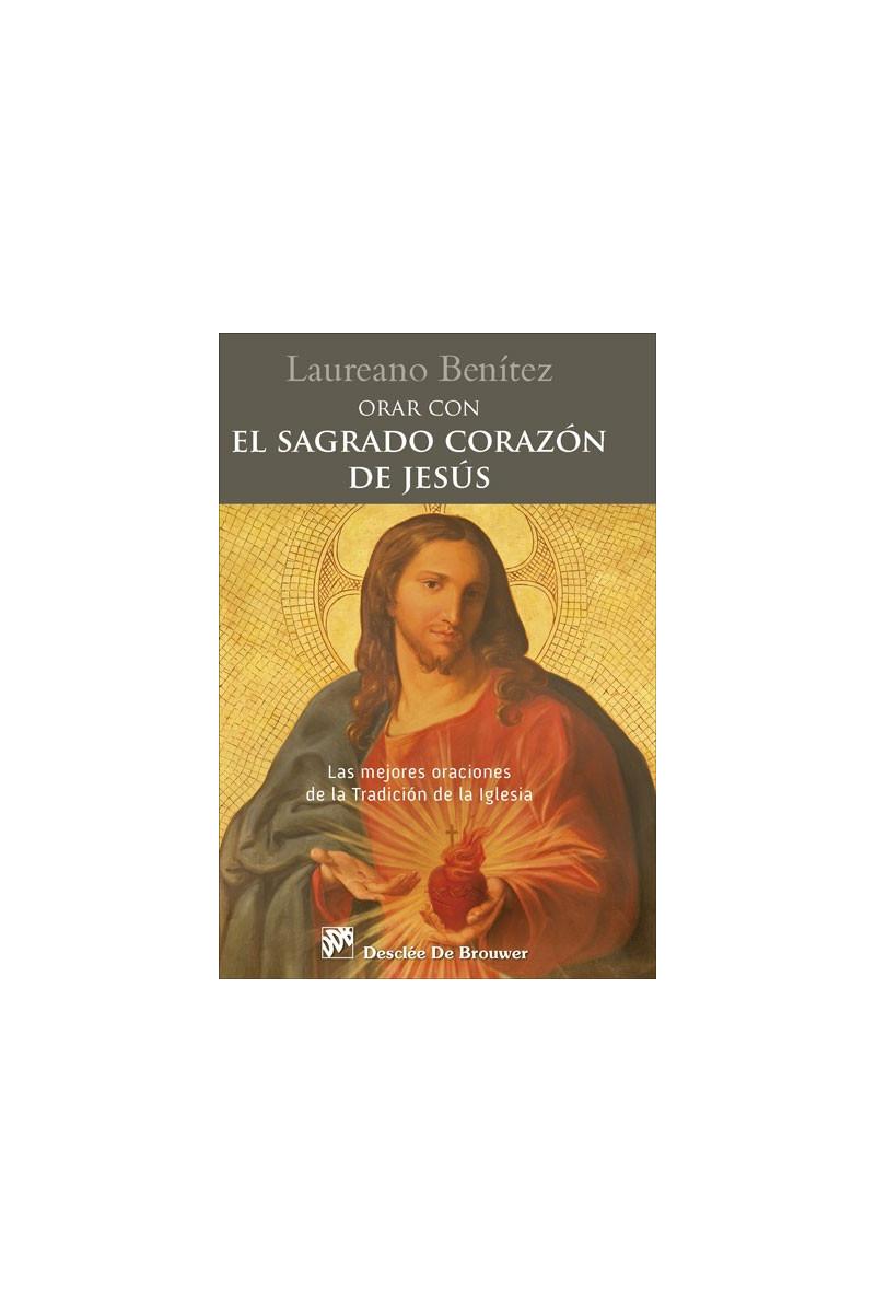 Resultado de imagen de Orar con el Sagrado Corazón de Jesús benitez