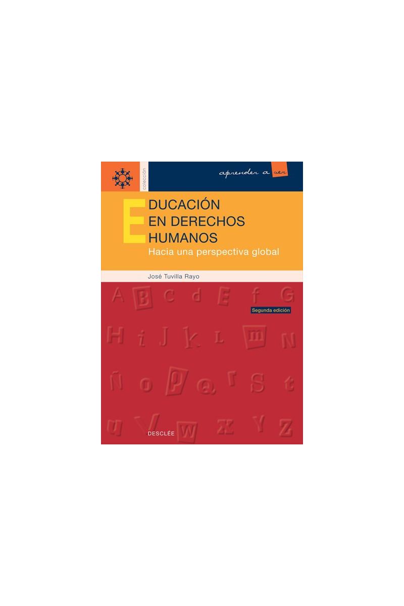 Educación en derechos humanos: hacia una perspectiva global