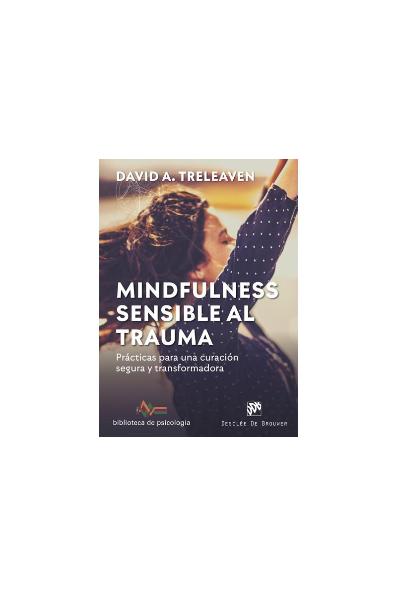 Mindfulness sensible al trauma