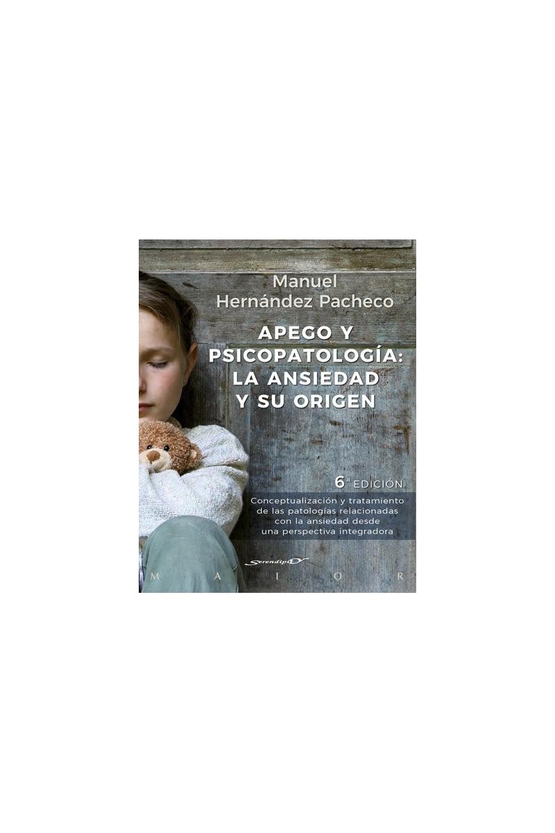 Apego y psicopatología: la ansiedad y su origen