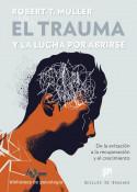 El trauma y la lucha por abrirse