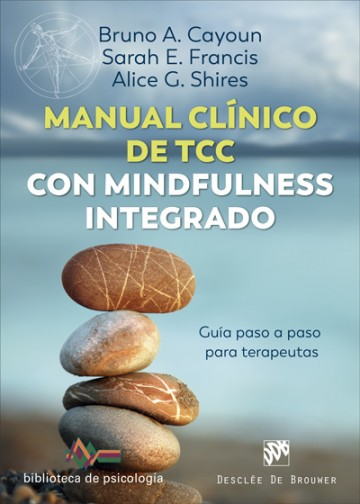 Manual clínico de Terapia Cognitivo Conductual con mindfulness integrado