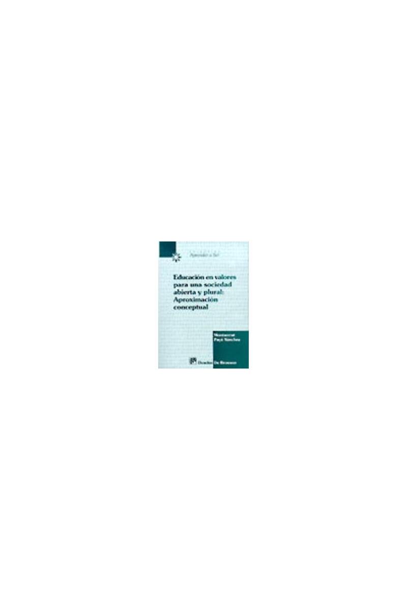 Educación en valores para una sociedad abierta y plural: aproximación conceptual