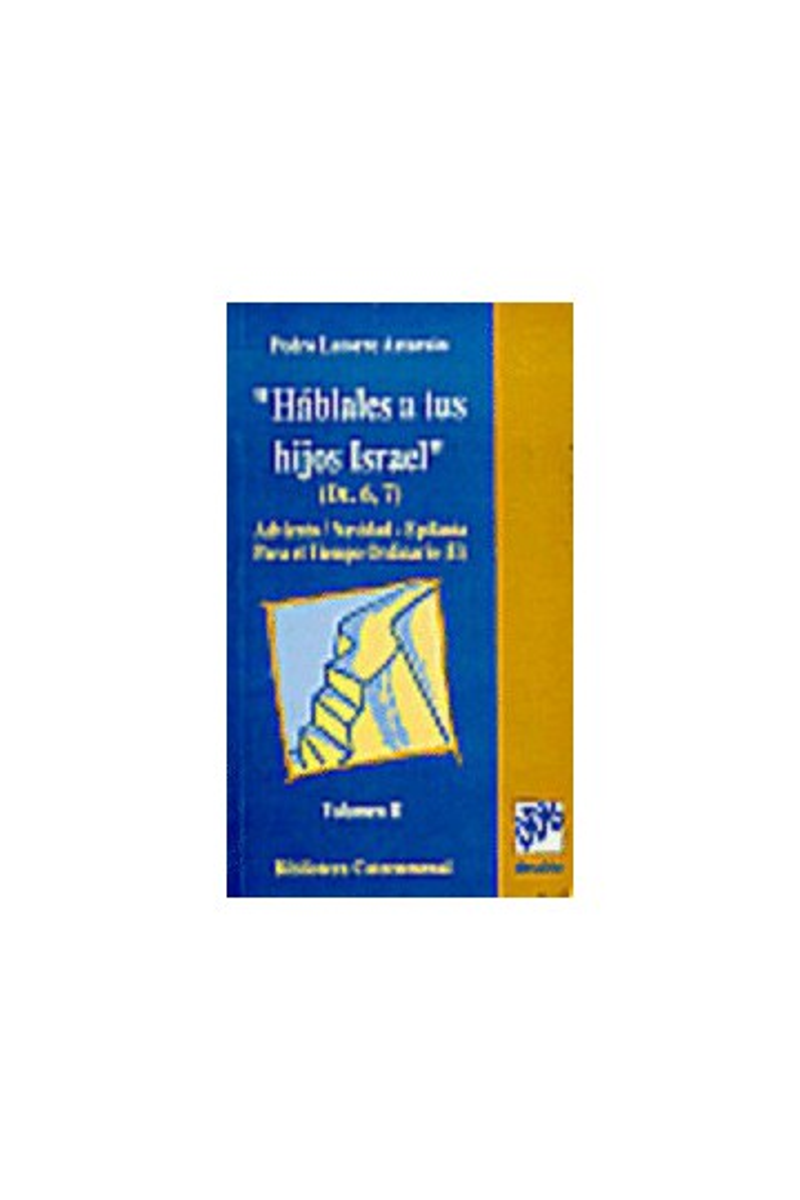 Háblales a tus hijos, Israel.vol-I