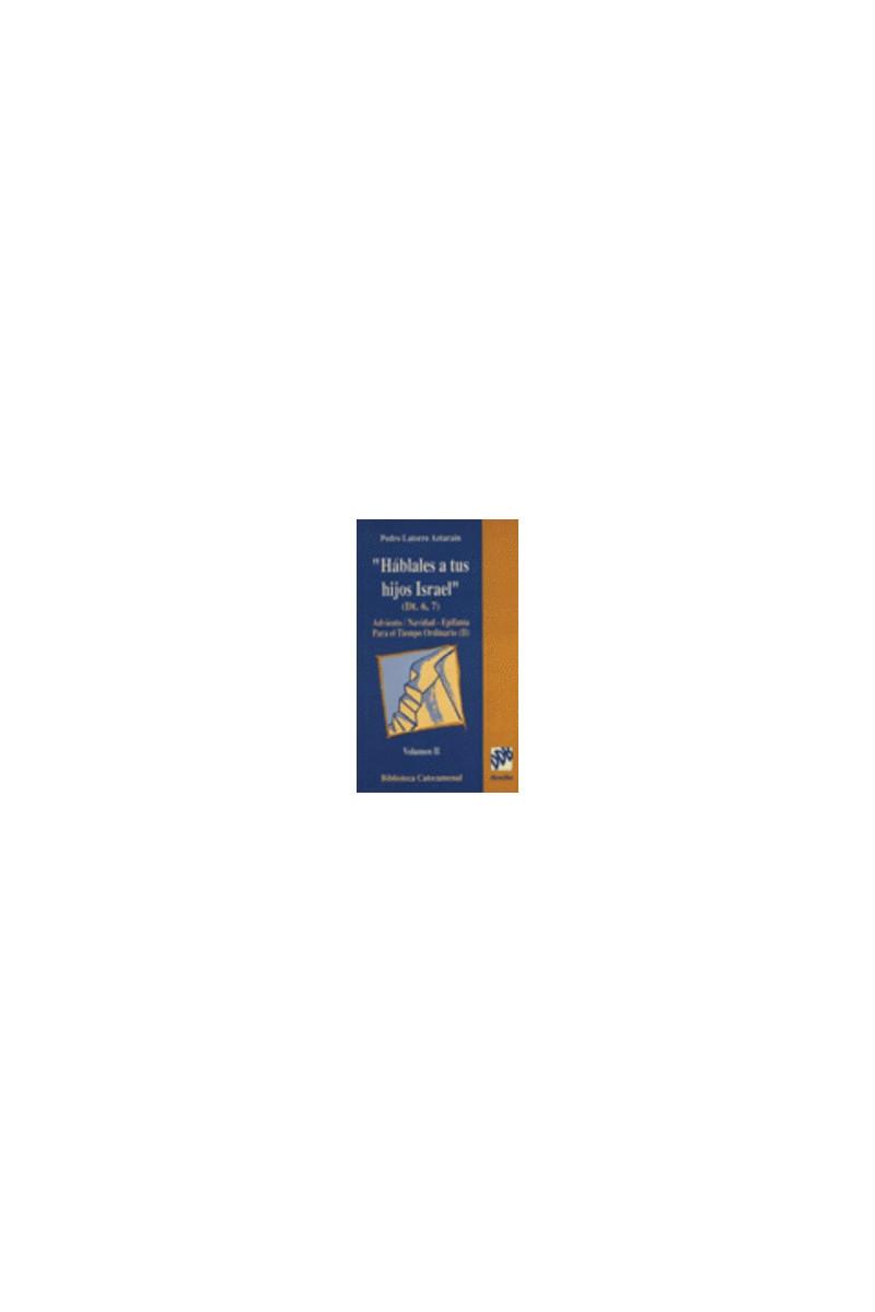 Háblales a tus hijos, Israel-vol.II