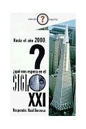 Hacia el año 2000: ¿qué nos espera en el siglo XXI?