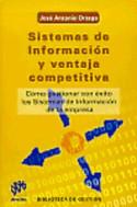 Sistemas de información y ventaja competitiva: cómo gestionar con éxito los sistemas de información de la empresa
