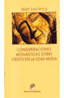 Consideraciones monásticas sobre Cristo en la Edad Media