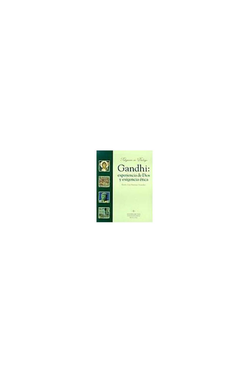 Gandhi: experiencia de Dios y exigencia ética