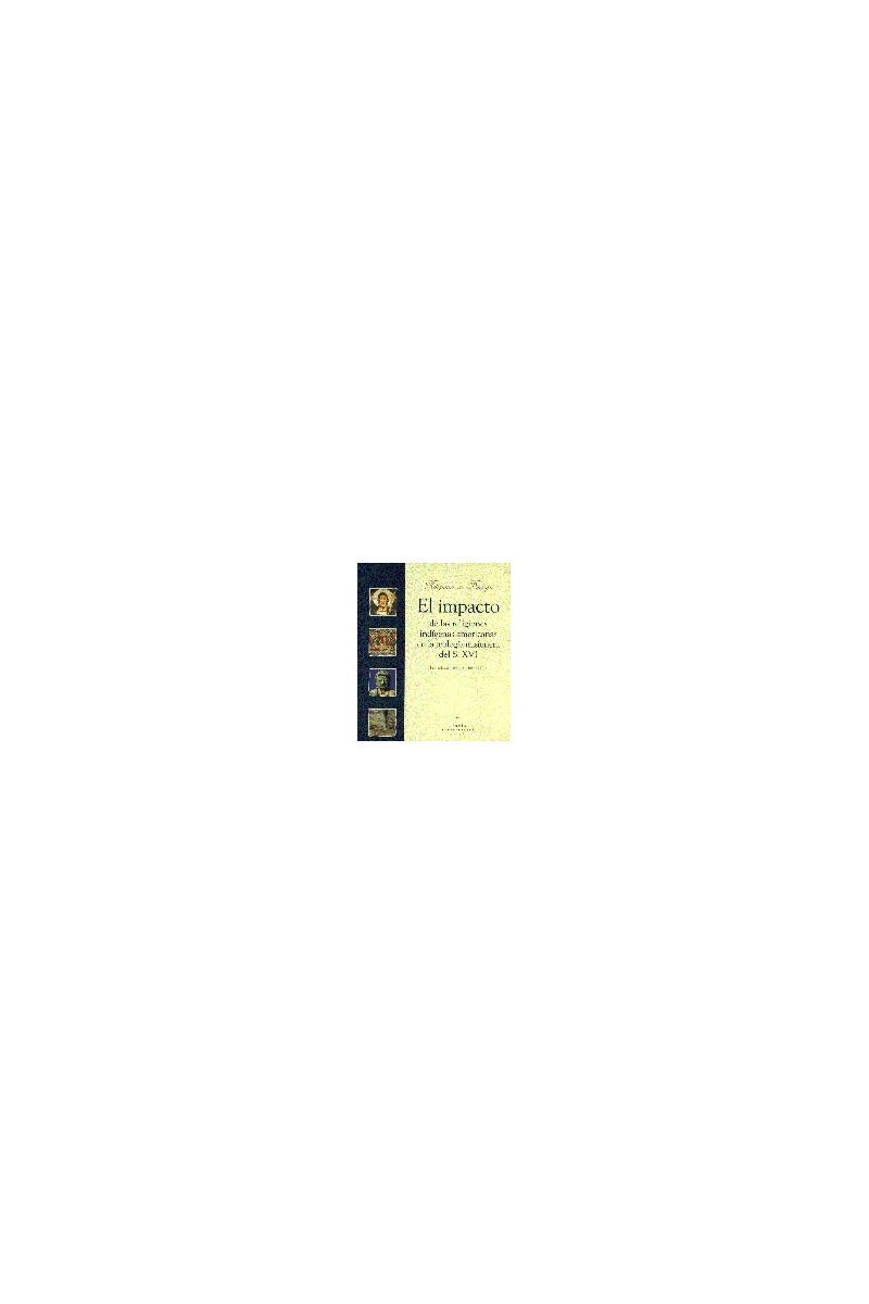 El impacto de las religiones indígenas americanas en la teología misionera del s. XVI
