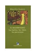 El modernismo. Los hechos, las ideas, los personajes