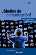 ¿Medios de comunicación?